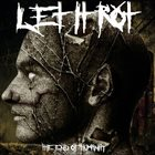 LET IT ROT The End Of Humanity album cover