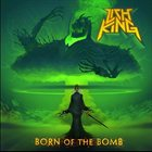 LICH KING Born of the Bomb Album Cover