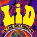 LID In the Mushroom album cover