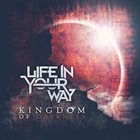 LIFE IN YOUR WAY Kingdom of Darkness album cover