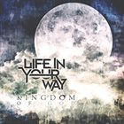 LIFE IN YOUR WAY Kingdom of God album cover