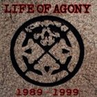 LIFE OF AGONY 1989-1999 album cover
