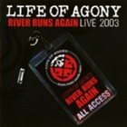 LIFE OF AGONY River Runs Again Live 2003 album cover