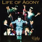 LIFE OF AGONY Ugly album cover