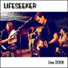 LIFESEEKER Live 2001 album cover