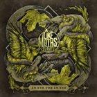 LIKE MOTHS TO FLAMES An Eye For An Eye album cover