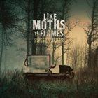 LIKE MOTHS TO FLAMES Sweet Talker album cover