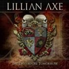 LILLIAN AXE XI: The Days Before Tomorrow album cover