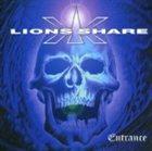 LION'S SHARE Entrance album cover