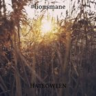 LIONSMANE Hateoween album cover
