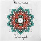 LIONSMANE Tranquil album cover