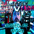 LITTLE V Bored At Work album cover