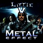 LITTLE V Metal Effect album cover