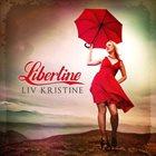 LIV KRISTINE Libertine album cover