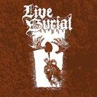LIVE BURIAL Live Burial album cover