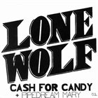 LONE WOLF (HAMPSHIRE) Cash For Candy album cover