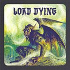 LORD DYING 2012 Tour EP album cover