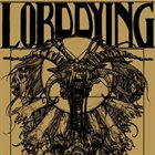LORD DYING Lord Dying album cover