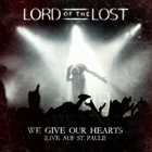 LORD OF THE LOST We Give Our Hearts: Live Auf St. Pauli album cover