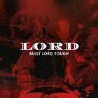 LORD (VA) Built Lord Tough album cover