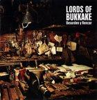 LORDS OF BUKKAKE Desorden Y Rencor album cover