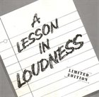 LOUDNESS A Lesson in Loudness album cover