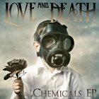 LOVE AND DEATH Chemicals EP album cover
