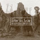 LOVE IN FEAR No Sacrifice Too Great album cover