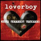 LOVERBOY Just Getting Started album cover
