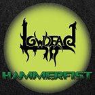 LOWDEAD (CO) Hammerfist album cover