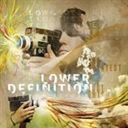 LOWER DEFINITION The Greatest Of All Lost Arts album cover