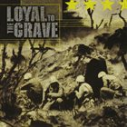 LOYAL TO THE GRAVE North Truth album cover