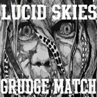 LUCID SKIES Grudge Match album cover