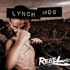 LYNCH MOB Rebel album cover