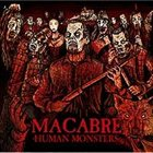 MACABRE (IL) Human Monsters album cover