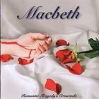 MACBETH Romantic Tragedy's Crescendo Album Cover