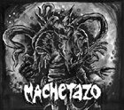 MACHETAZO Machetazo / Ribspreader album cover