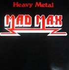 MAD MAX Heavy Metal album cover