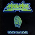 MAD MAX Never Say Never album cover