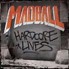 MADBALL — Hardcore Lives album cover