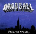MADBALL Hold It Down album cover