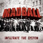 MADBALL Infiltrate the System album cover