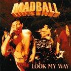 MADBALL Look My Way album cover