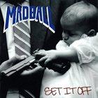 MADBALL Set It Off album cover