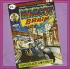 MAGGOT BRAIN Handmade Covers !! album cover