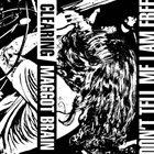 MAGGOT BRAIN Clearing album cover