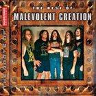 MALEVOLENT CREATION The Best of Malevolent Creation album cover