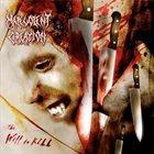 MALEVOLENT CREATION The Will to Kill album cover