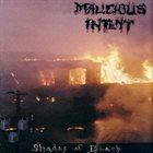 MALICIOUS INTENT Shades of Black album cover