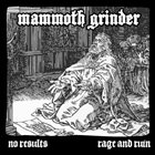 MAMMOTH GRINDER No Results & Rage And Ruin album cover